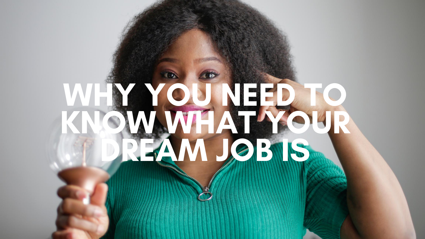 what your dream job is