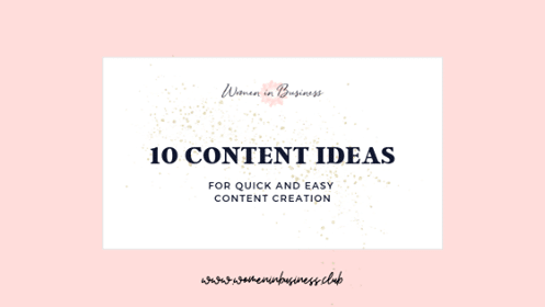 10 Ideas for Quick and Easy Content Creation