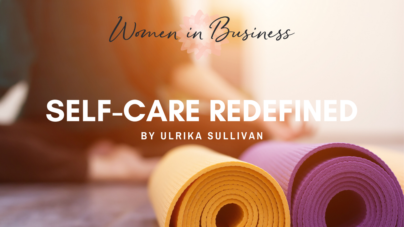 self-care redefined
