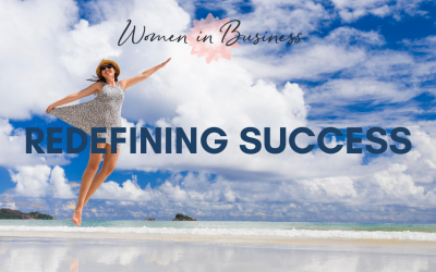 Redefining Success – What does success look like?