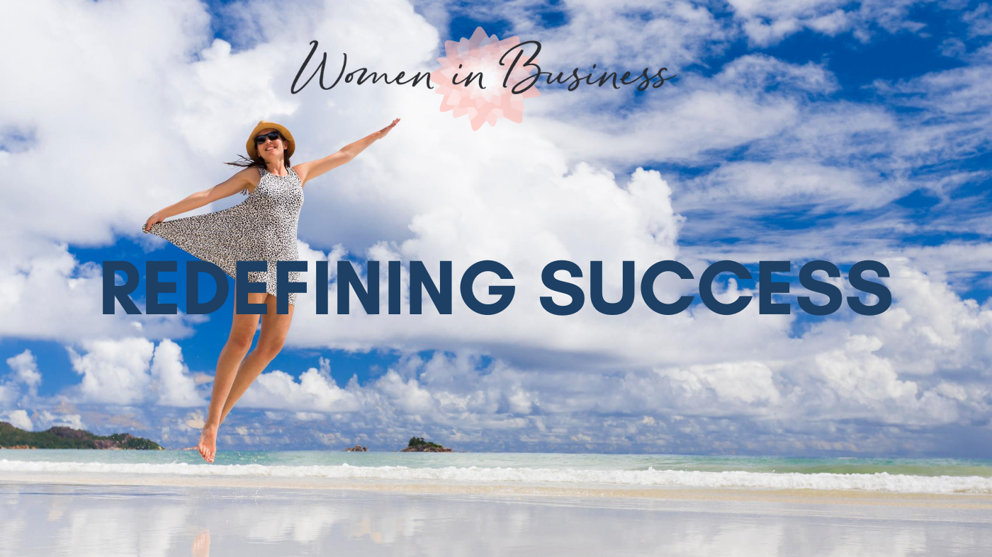 Redefining success - What does success look like?