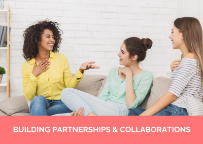 BUILDING PARTNERSHIPS & COLLABORATIONS