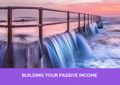 BUILDING YOUR PASSIVE INCOME