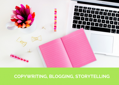COPYWRITING, BLOGGING, STORYTELLING
