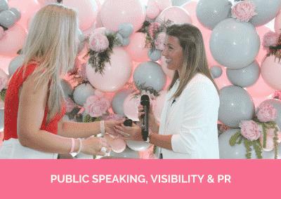 PUBLIC SPEAKING, VISIBILITY & PR