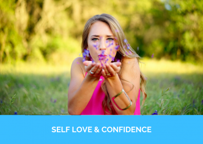 SELF LOVE & CONFIDENCE