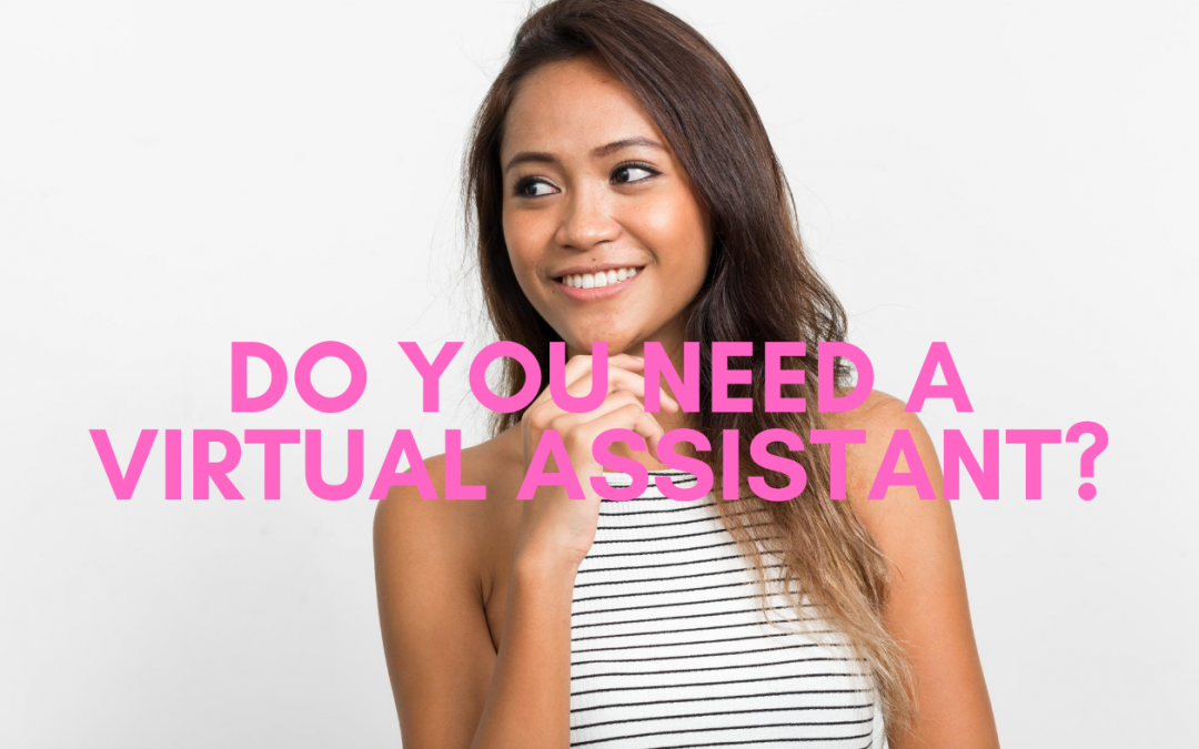 What do you need before hiring a Virtual Assistant?