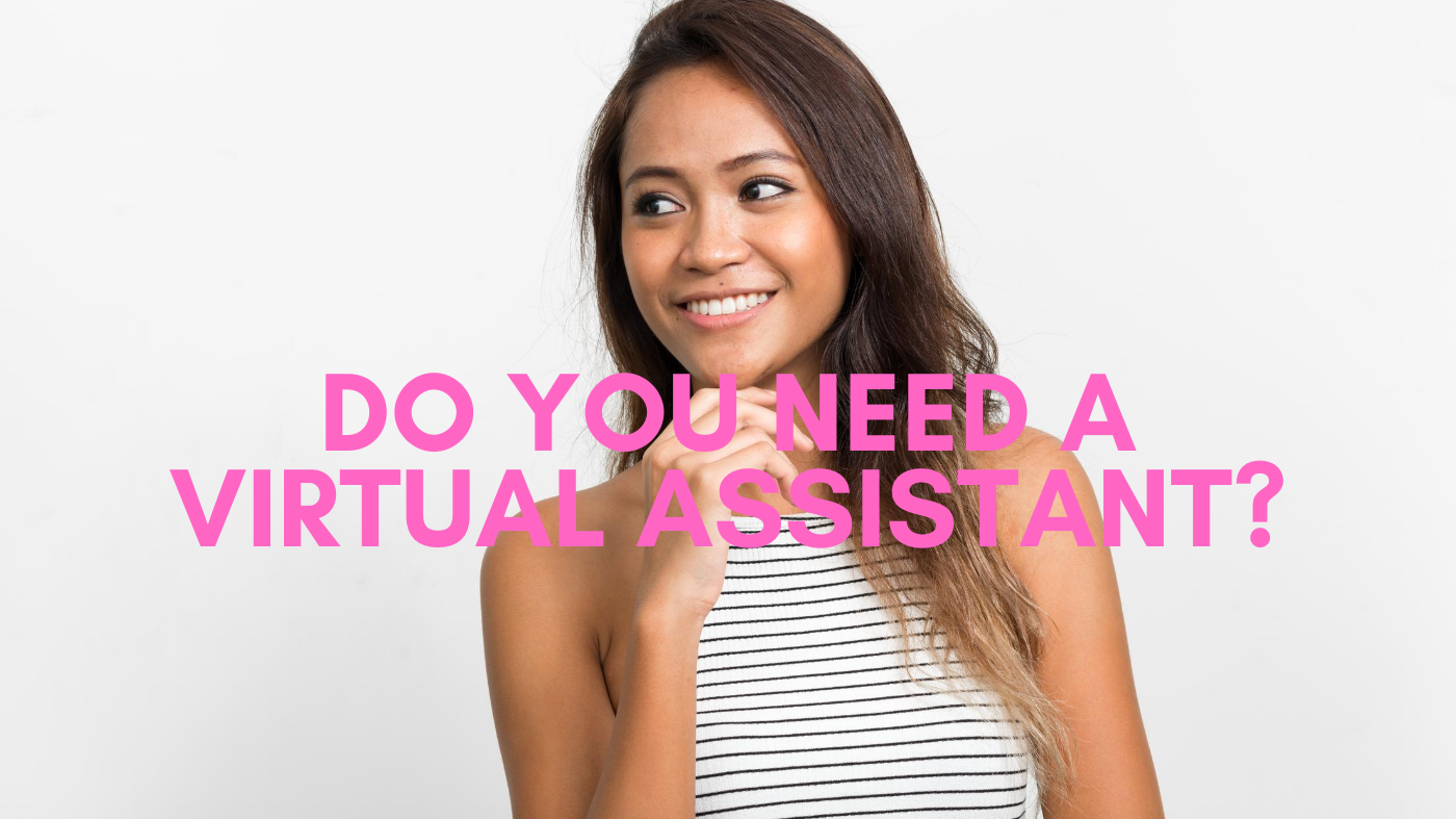 Do You Do you Need To Hire A Virtual Assistant?