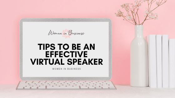 Tips to Be an Effective Virtual Speaker