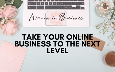 5 Things To Take Your Online Business to the Next Level