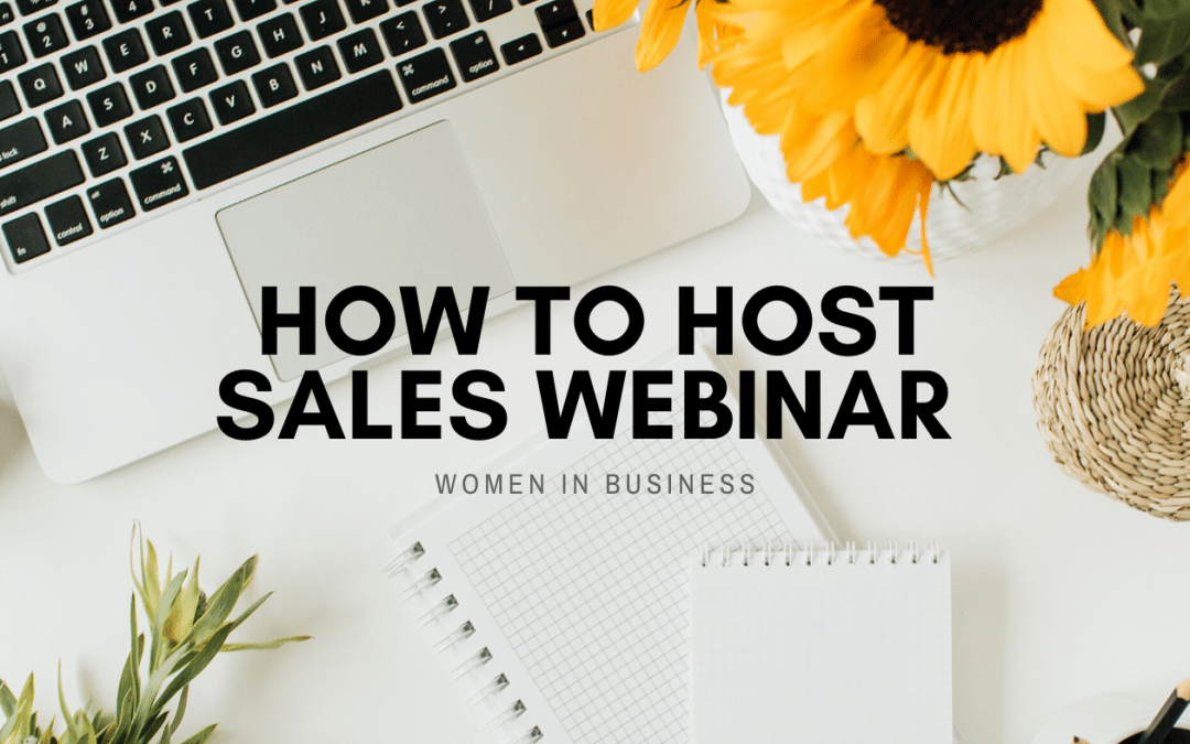 How to host a sales webinar