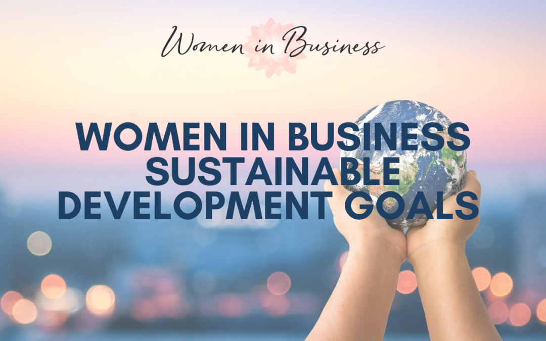 Women in Business Sustainable Development Goals