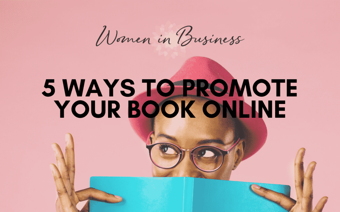 5 Ways to Promote Your Book Online