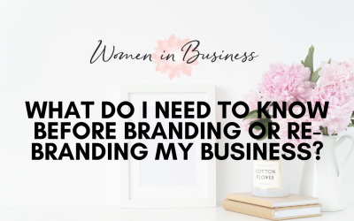What do I need to know before branding or rebranding my business ?