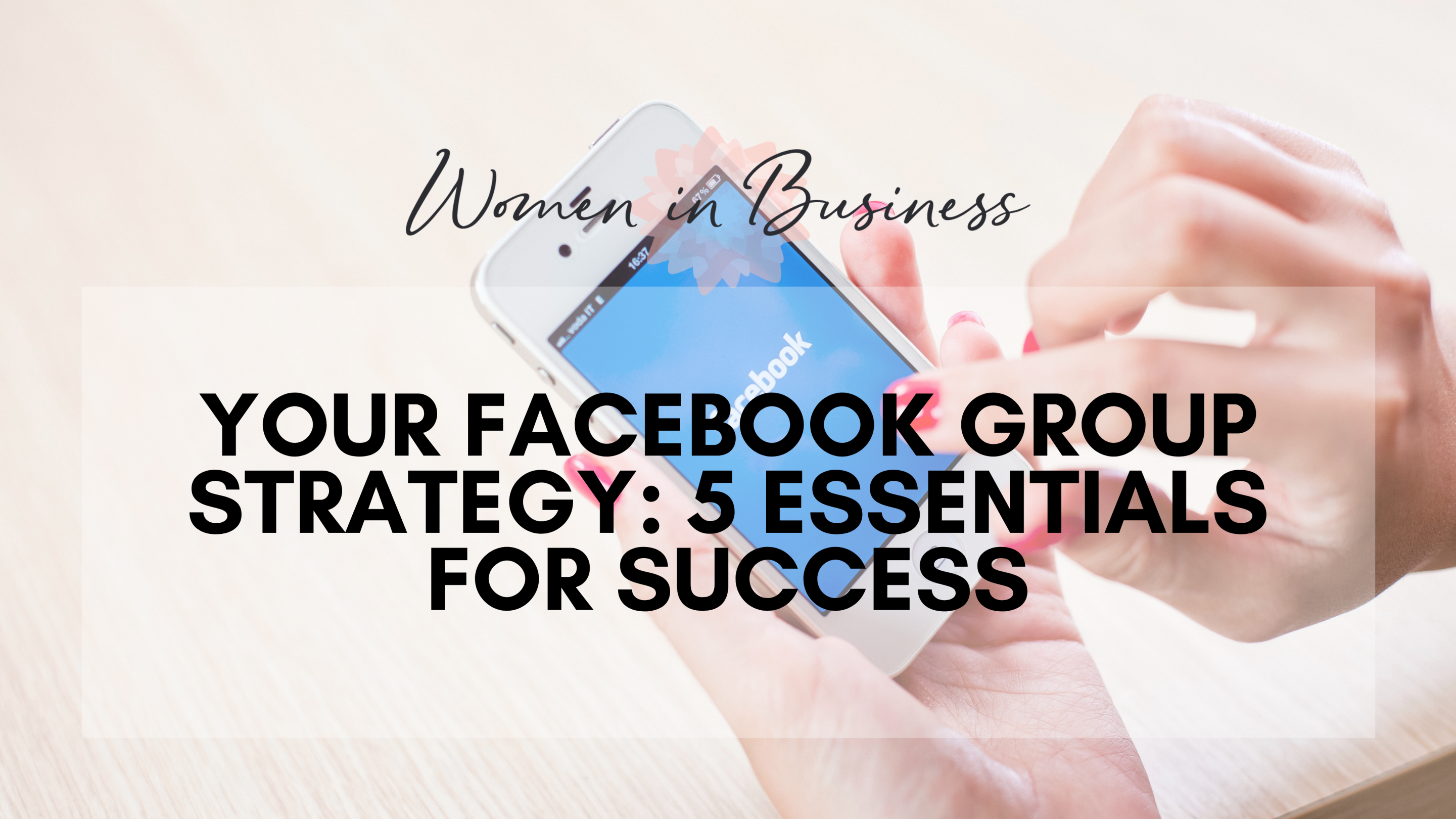 Facebook Group Strategy