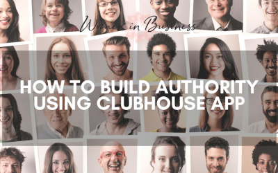 How to Build Authority using the Clubhouse App