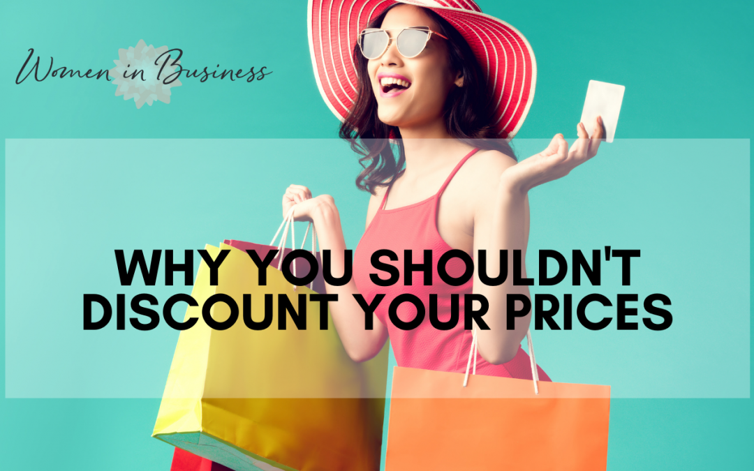 Should You Discount Your Prices? 4 Tips on Why You Shouldn't