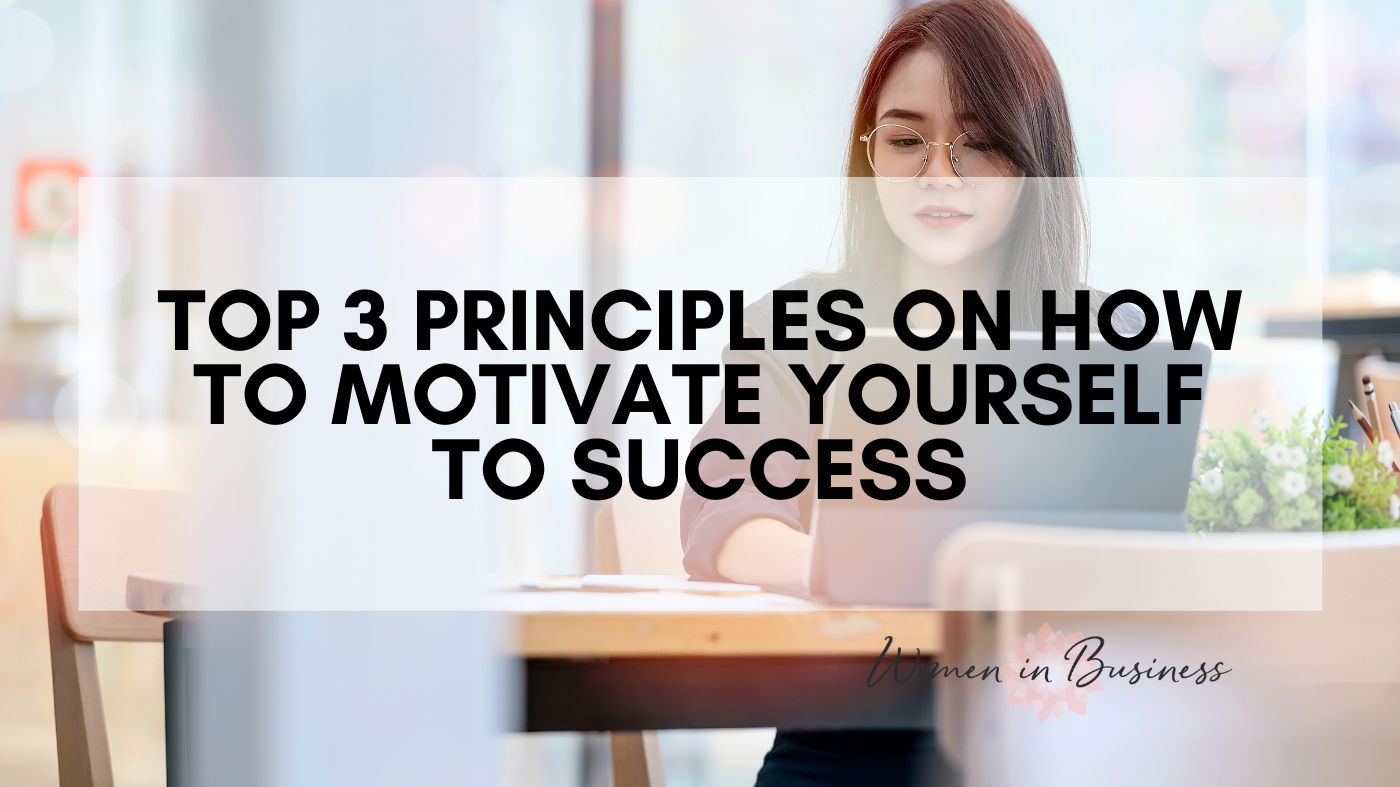 Top 3- how to motive yourself to success