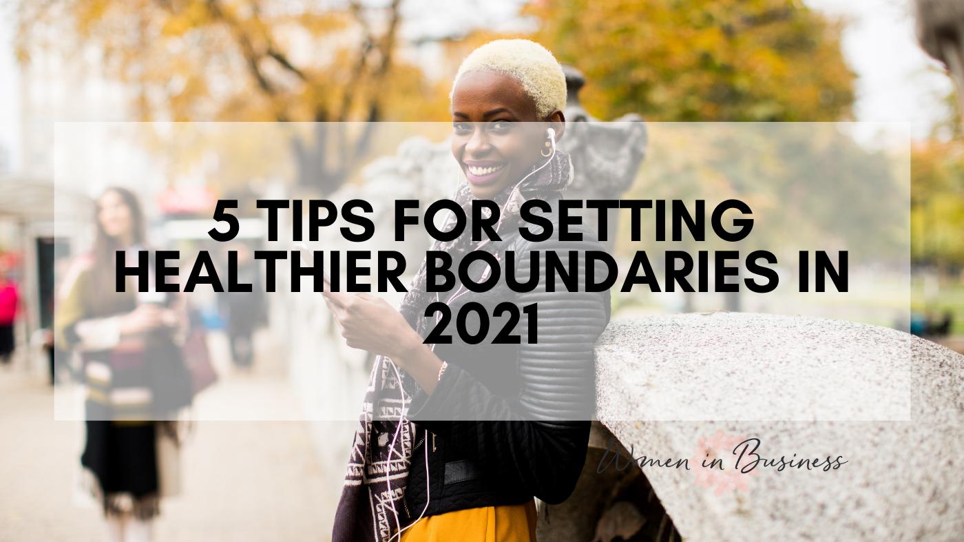 Heathy Boundaries in 2021