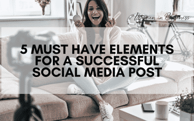 5 Must Have Elements for a Successful Social Media Post