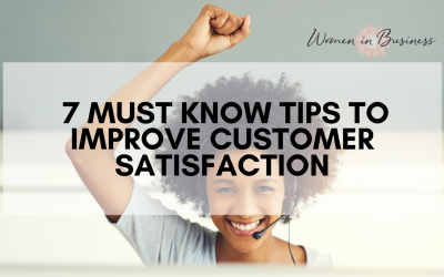 7 Must Know Tips to Improve Customer Satisfaction
